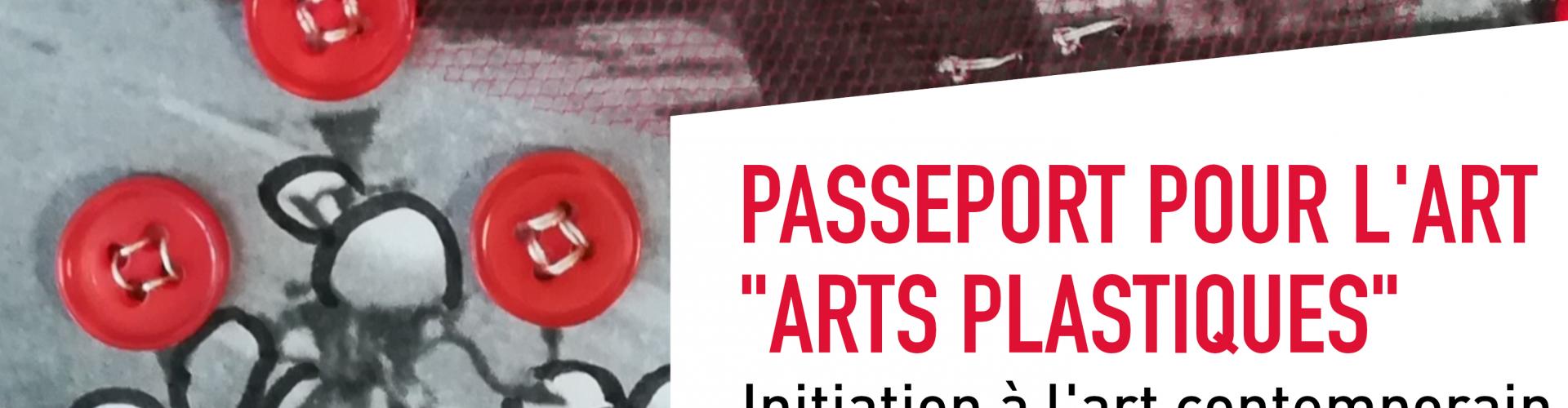 Passeport pour l'art «Arts plastiques» – initiation à l'art contemporain